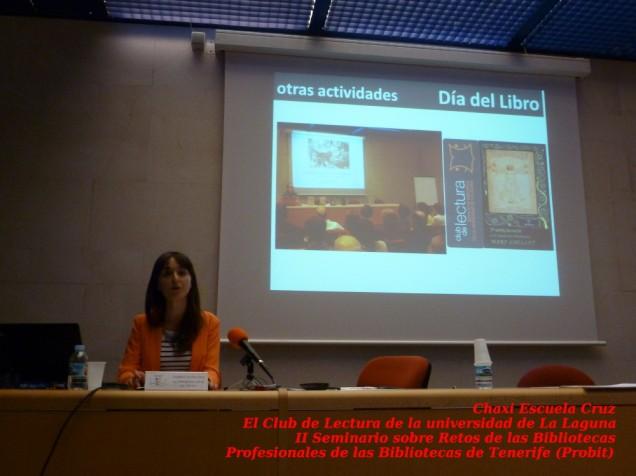 Chaxi Escuela Cruz explicando el papel del Club de Lectura de la Universidad de La Laguna en otras actividades Fuente: Profesionales de las Bibliotecas de Tenerife (probit)